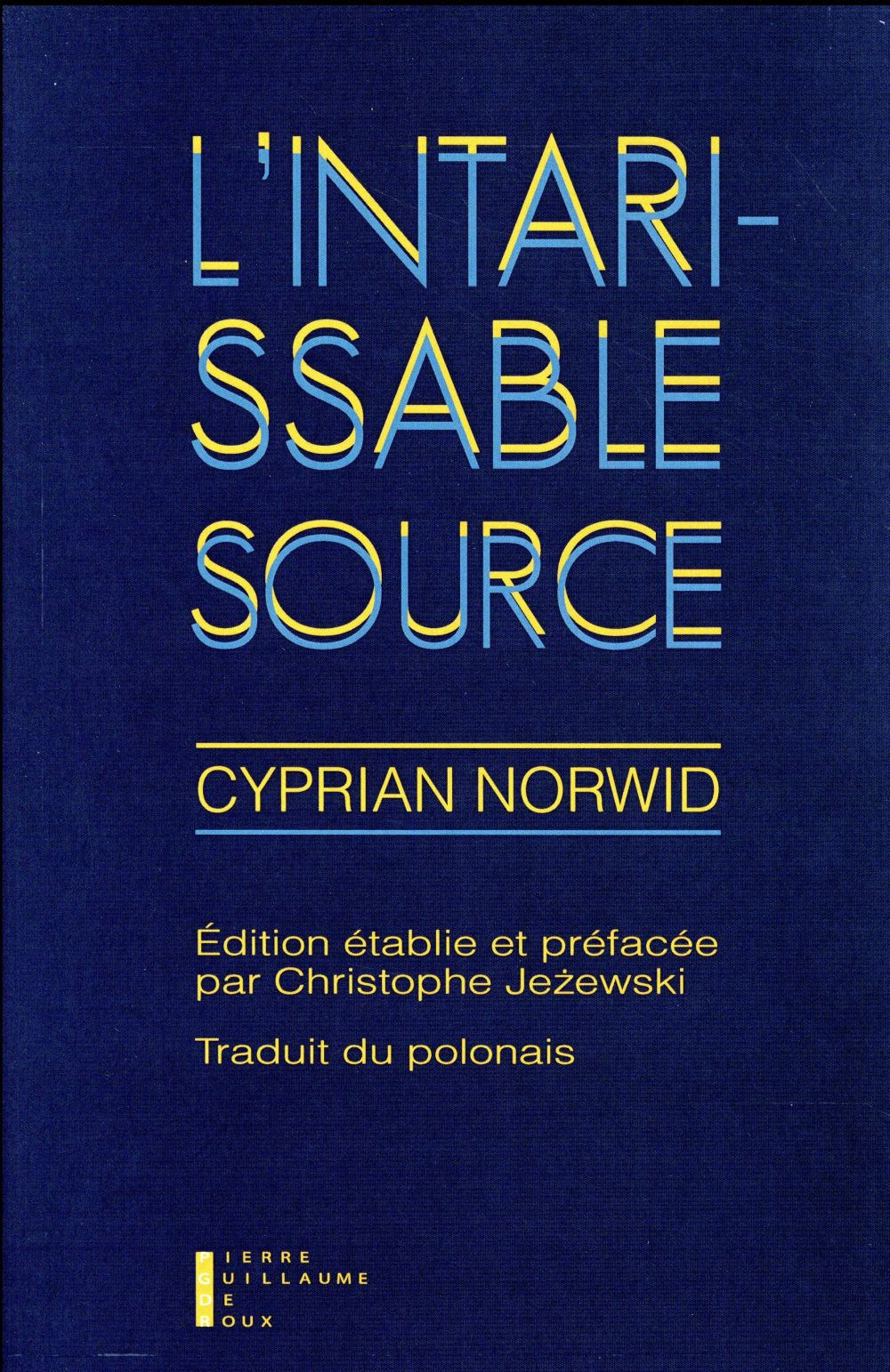 L'intarrissable source